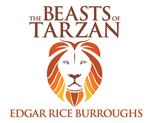 The Beasts of Tarzan (Compact Disc): Edgar Rice Burroughs