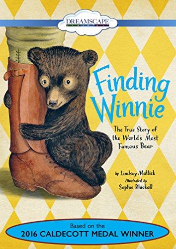 Finding Winnie: The True Story of the: Mattick, Lindsay/ Blackall,