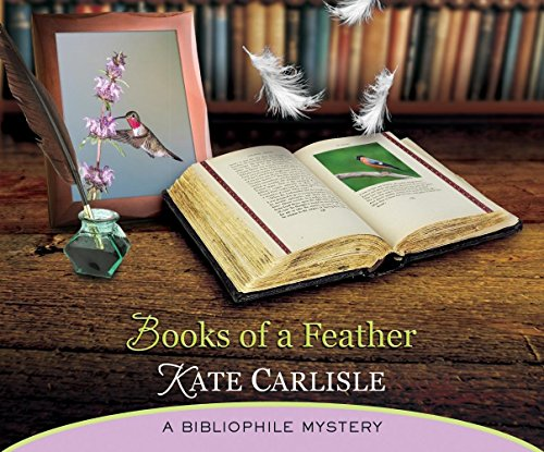 Books of a Feather: A Bibliophile Mystery (Compact Disc): Kate Carlisle