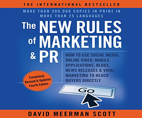 9781520019499: The New Rules of Marketing & PR 4th Edition: How to Use Social Media, Online Video, Mobile Applications...to Reach Buyers Directly