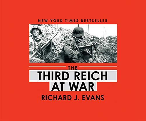 The Third Reich at War (Compact Disc): Richard J. Evans