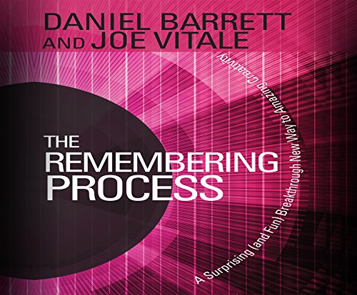 9781520020600: The Remembering Process: A Surprising (and Fun) Breakthrough New Way to Amazing Creativity