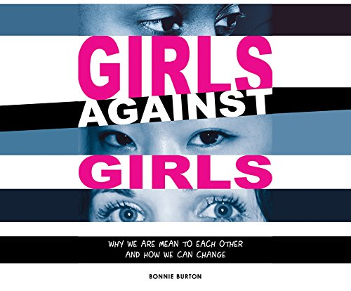 Girls Against Girls: Why We Are Mean to Each Other and How We Can Change (MP3 CD): Bonnie Burton