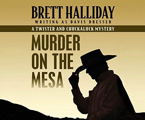 Murder on the Mesa (Compact Disc): Brett Halliday