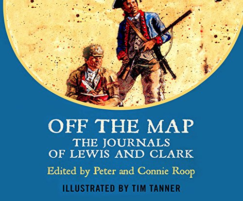 9781520038315: Off The Map: The Journals of Lewis and Clark