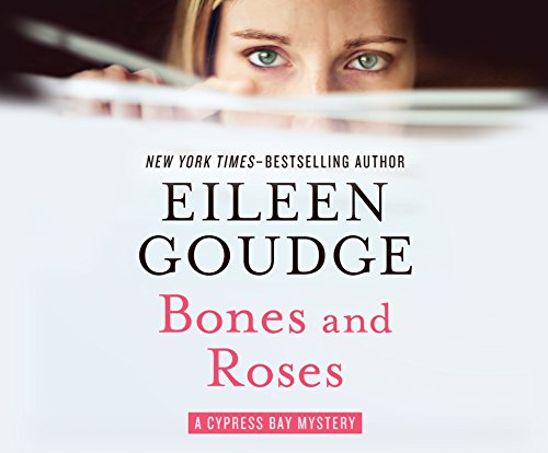 Bones and Roses (Compact Disc): Eileen Goudge