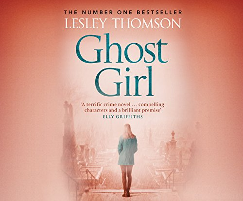 Ghost Girl (Compact Disc): Lesley Thomson