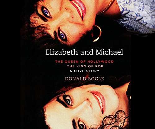 9781520050980: Elizabeth and Michael: The Queen of Hollywood and The King of Pop - A Love Story