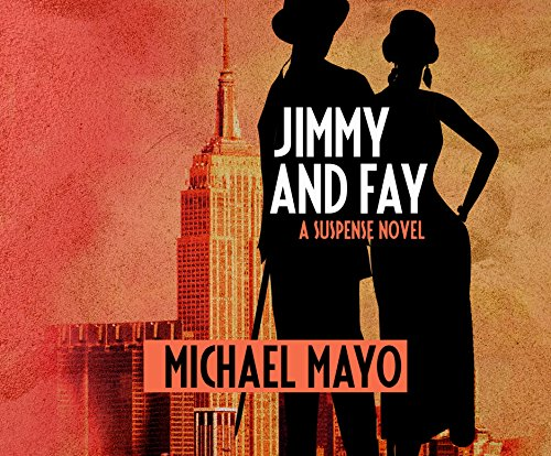 9781520051000: Jimmy and Fay: A Suspense Novel (The Jimmy Quinn Mysteries)
