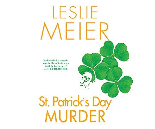 St. Patrick's Day Murder (Lucy Stone Mystery): Leslie Meier