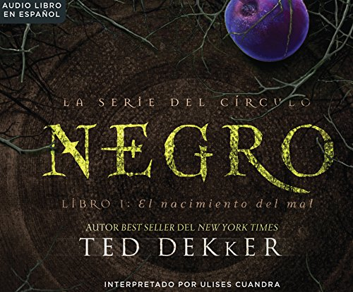 Negro (Black): The Birth of Evil: Ted Dekker