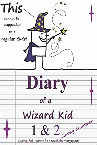 Diary of a Wizard Kid 1 & 2