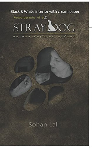 Autobiography of a stray dog: Black &: Sohan Lal