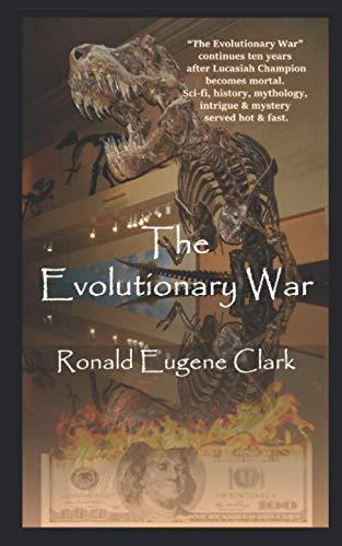 The Evolutionary War (The Champion Adventure Series): Ronald Eugene Clark