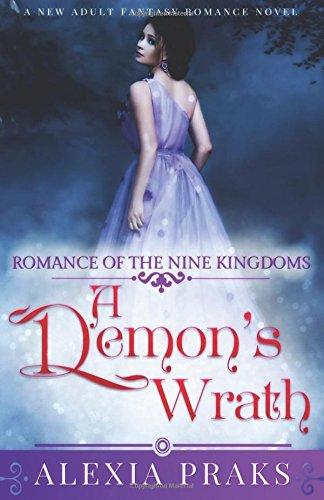 9781520185194: A Demon's Wrath (Romance of the Nine Kingdoms)