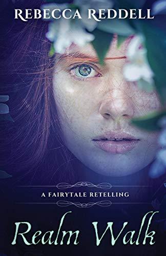 9781520202495: Realm Walk: A Sleeping Beauty Retelling: 4 (Fairytale Retelling)