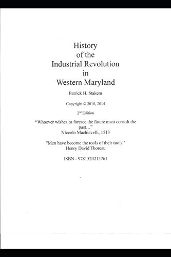 The History of the Industrial Revolution in: Patrick Stakem