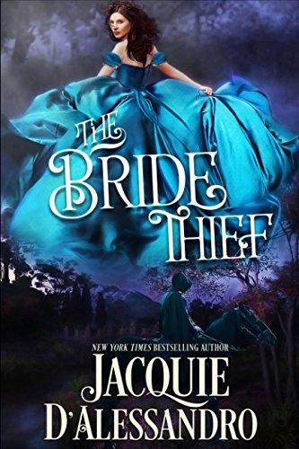 The Bride Thief: Jacquie D'Alessandro