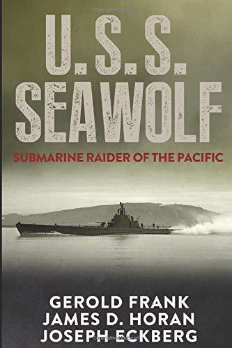 9781520306742: U.S.S. Seawolf: Submarine Raider of the Pacific
