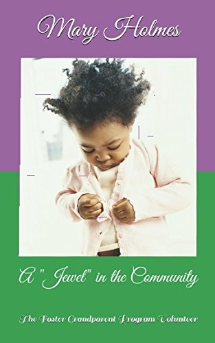 """A """"Jewel"""" in the Community: The Foster: Mary Jewel Holmes"""