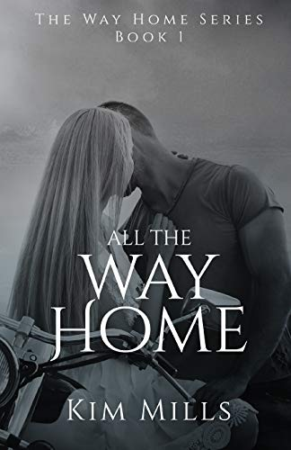 9781520318950: All The Way Home (Way Home Series)