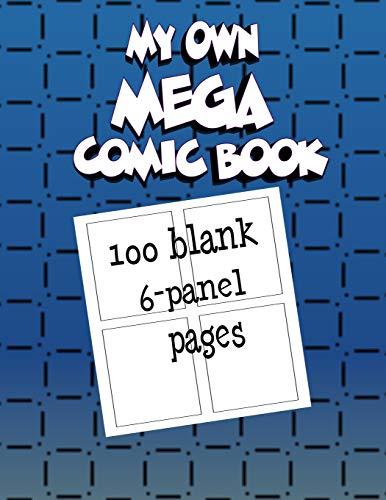 My Own Mega Comic Book : 100: My Own Comic