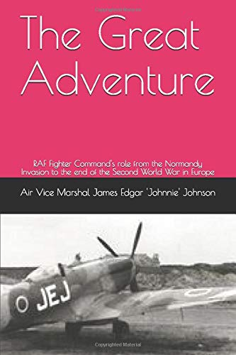The Great Adventure: RAF Fighter Command's role: Air Vice Marshal