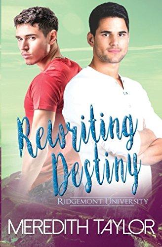 Rewriting Destiny (Ridgemont University): Meredith Taylor