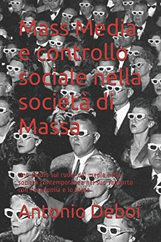 Mass Media e controllo sociale nella societ?: Deboi, Antonio