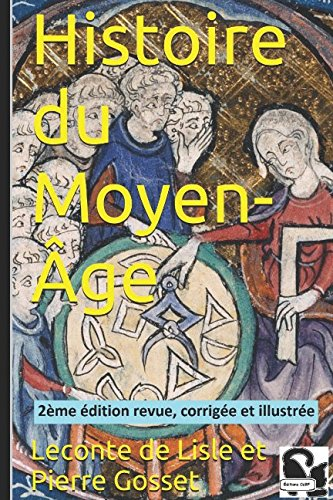 9781520373997: Histoire du Moyen-Âge (French Edition)