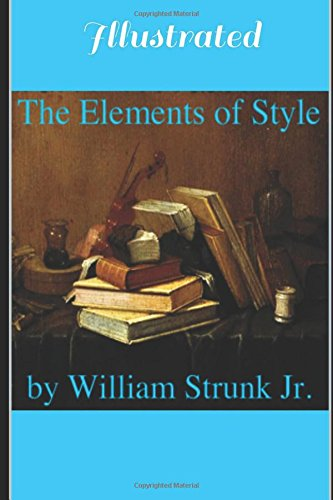 9781520376806: The Elements of Style - Illustrated
