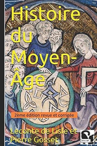 9781520380544: Histoire du Moyen-Âge (French Edition)