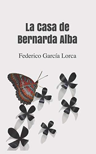 9781520393773: La Casa de Bernarda Alba (Spanish Edition)