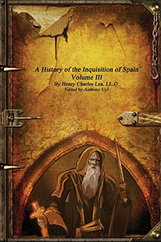 9781520408767: A History of the Inquisition of Spain - Volume III