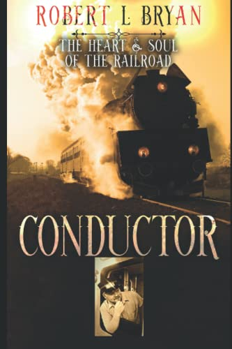 Conductor: The Heart & Soul of