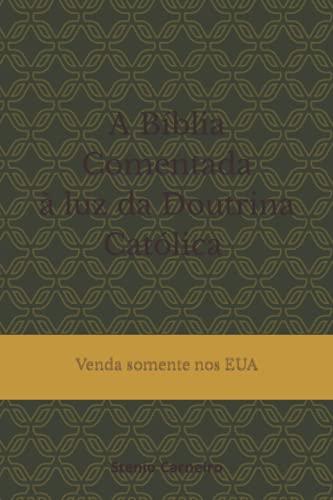 A Bíblia Comentada à Luz da Doutrina: Stenio Carneiro