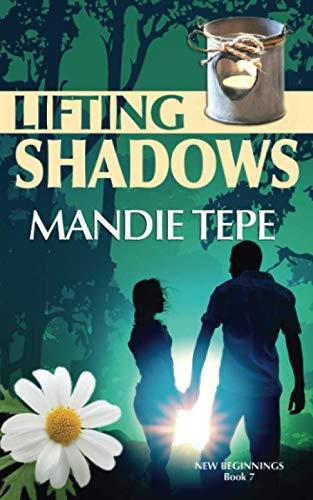 Lifting Shadows (New Beginnings): Tepe, Mandie