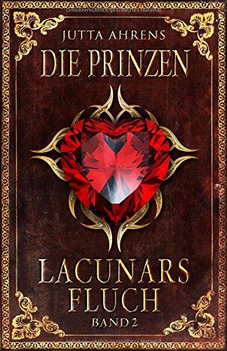9781520465142: Lacunars Fluch: Die Prinzen