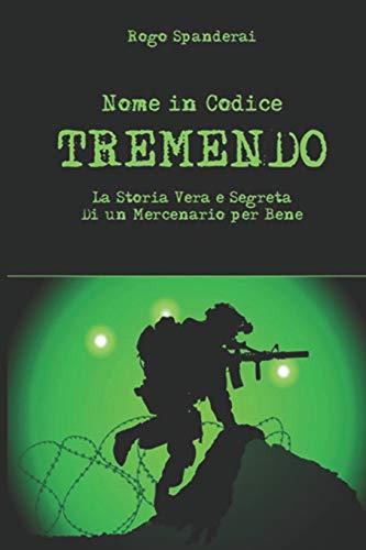 """Nome in codice """"TREMENDO"""": La storia vera: Spanderai, Rogo"""