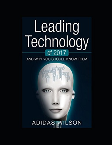 Leading Technology of 2017: And Why You: Adidas Wilson