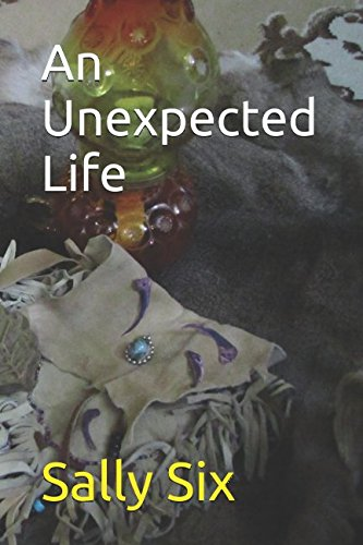 9781520505190: An Unexpected Life