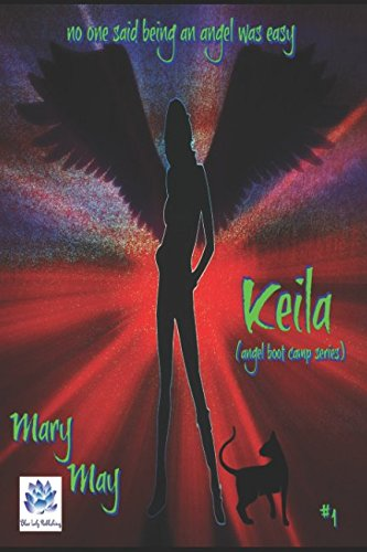 Keila (Angel Boot Camp): Mary May