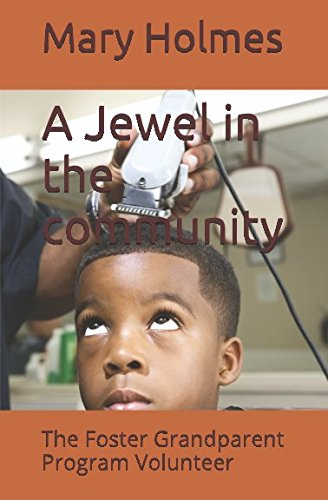 A Jewel in the community: The Foster: Mary Jewel Holmes