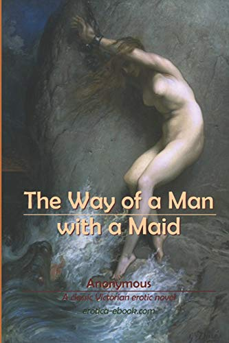 Way of a man with a maid erotic victorian novel
