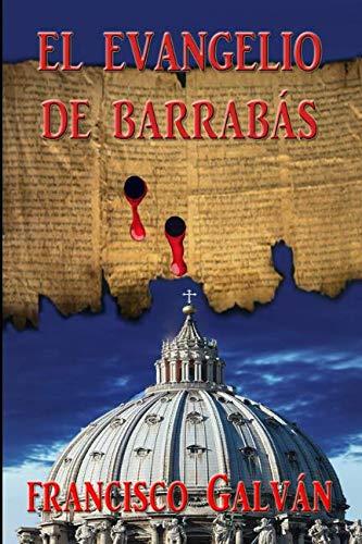 9781520540450: El evangelio de Barrabás