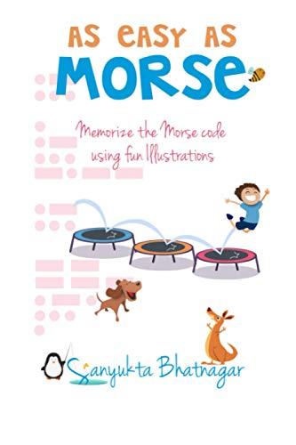 9781520545790: As Easy as Morse: Memorize the Morse Code using Fun Illustrations