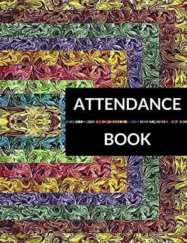 Attendance Book: Journals For All