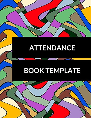 Attendance Book Template: For All, Journals