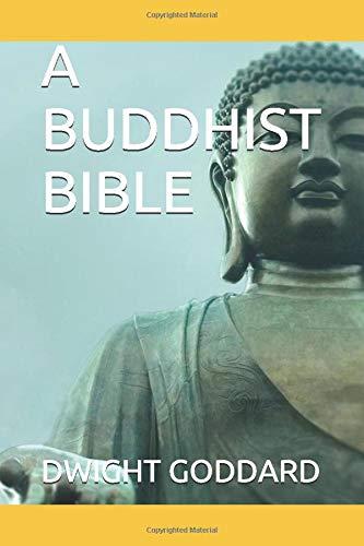 9781520565446: A BUDDHIST BIBLE (Buddhism)