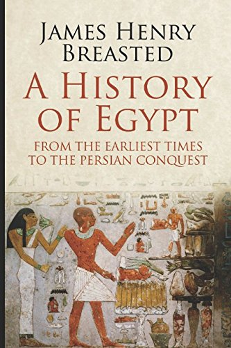 9781520569000: A History of Egypt from the Earliest Times to the Persian Conquest